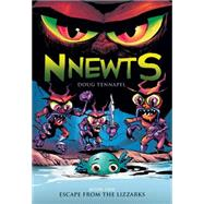Escape From the Lizzarks (Nnewts #1) by Tennapel, Doug, 9780545676472