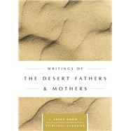 Writings of the Desert Fathers & Mothers by Beasley-Topliffe, Keith, 9780835816472