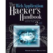 The Web Application Hacker's Handbook Finding and Exploiting Security Flaws by Stuttard, Dafydd; Pinto, Marcus, 9781118026472