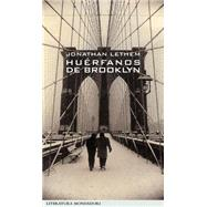 Huérfanos de Brooklyn / Motherless Brooklyn by Lethem, Jonathan; Juiz, Cruz Rodriguez, 9788439706472