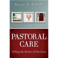 Pastoral Care by Scheib, Karen D.; Long, Thomas G., 9781426766473