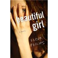 Beautiful Girl by Philips, Fleur, 9781940716473