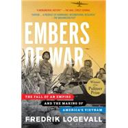 Embers of War by LOGEVALL, FREDRIK, 9780375756474