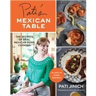 Pati's Mexican Table by Jinich, Pati; De Los Santos, Penny, 9780547636474