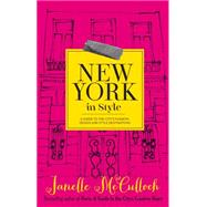 New York in Style by Mcculloch, Janelle, 9780522866476