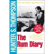 The Rum Diary A Novel 9780684856476U