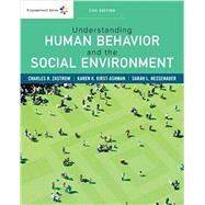 Empowerment Series: Understanding Human Behavior and the Social Environment by Zastrow, Charles; Kirst-Ashman, Karen K.; Hessenauer, Sarah L., 9781337556477