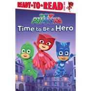 Time to Be a Hero by Pendergrass, Daphne (ADP); Style Guide, 9781481486477
