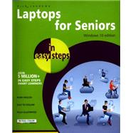 Laptops for Seniors in Easy Steps - Windows 10 Edition by Vandome, Nick, 9781840786477
