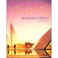 Vis-�-vis: Beginning French (Student Edition) by Amon, Evelyne; Muyskens, Judith; Omaggio Hadley, Alice C., 9780073386478