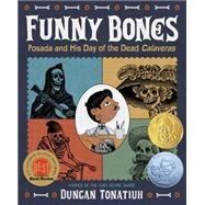 Funny Bones by Tonatiuh, Duncan, 9781419716478