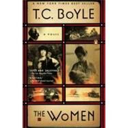The Women A Novel by Boyle, T.C., 9780143116479