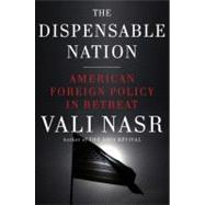 The Dispensable Nation by NASR, VALI, 9780385536479