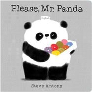 Please, Mr. Panda (A Board Book) A Board Book by Antony, Steve, 9781338106480