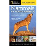National Geographic Pocket Guide to the Mammals of North America by Howell, Catherine Herbert; Travnicek, Jared, 9781426216480