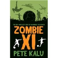 Zombie XI by Kalu, Pete, 9781908446480