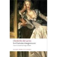 Les Liaisons dangereuses by Pierre Choderlos de Laclos; Douglas Parmée; David Coward, 9780199536481