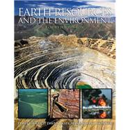 Earth Resources and the Environment by Craig, James R.; Vaughan, David J.; Skinner, Brian J., 9780321676481