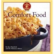 The Old Farmer's Almanac Comfort Food by Haedrich, Ken; Almanac Editors; Luigart-Stayner, Becky, 9781571986481