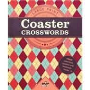 Coaster Crosswords 4: Friendly Argyle by Mersereau, Bill, 9781770666481