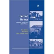 Second Homes: European Perspectives and UK Policies by Gallent,Nick, 9781138276482