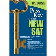 Barron's Pass Key to the SAT by Green, Sharon Weiner; Wolf, Ira K., Ph.D.; Stewart, Brian W., 9781438006482