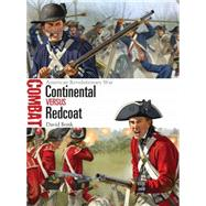Continental vs Redcoat American Revolutionary War by Bonk, David; Shumate, Johnny, 9781472806482