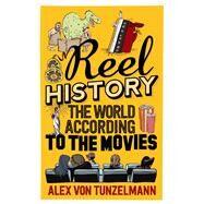 Reel History by Von Tunzelmann, Alex, 9781782396482