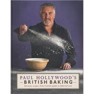 Paul Hollywood's British Baking by Hollywood, Paul, 9781408846483