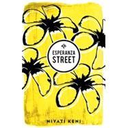 Esperanza Street by Keni, Niyati, 9781908276483