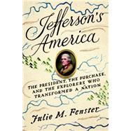 Jefferson's America by FENSTER, JULIE M., 9780307956484