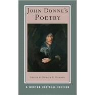 John Donne's Poetry Nce Pa (New) by Donne,John, 9780393926484