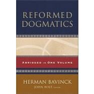 Reformed Dogmatics by Bolt, John, 9780801036484