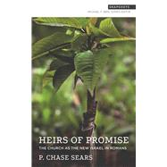 Heirs of Promise by Sears, P. Chase, 9781577996484