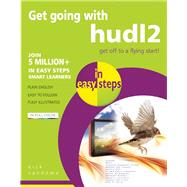 Get Going with hudl2 in Easy Steps by Vandome, Nick, 9781840786484