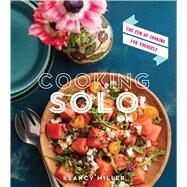 Cooking Solo by Miller, Klancy; Donne, Tara, 9780544176485