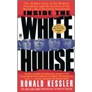 Inside the White House by Kessler, Ronald, 9781501196485
