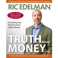 The Truth About Money by Edelman, Ric, 9780062006486