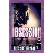 Obsession 3 by Hernandez, Treasure, 9781601626486