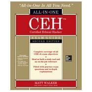 CEH Certified Ethical Hacker All-in-One Exam Guide, Second Edition by Walker, Matt, 9780071836487