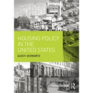 Housing Policy in the United States by Schwartz; Alex F., 9780415836487