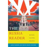 The Russia Reader by Barker, Adele Marie, 9780822346487