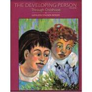 The Developing Person Through Childhood by Berger, Kathleen Stassen, 9781429216487