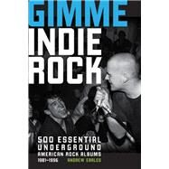 Gimme Indie Rock by Earles, Andrew, 9780760346488