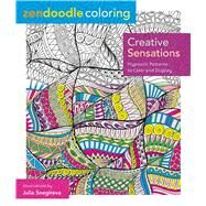 Zendoodle Coloring: Creative Sensations Hypnotic Patterns to Color and Display by Snegireva, Julia, 9781250086488