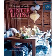 Winter Living by Lake, Selina; Treloar, Debi, 9781849756488