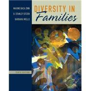 Diversity in Families by Zinn, Maxine Baca; Eitzen, D. Stanley; Wells, Barbara, 9780205936489