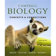 Campbell Biology Concepts & Connections Plus MasteringBiology with eText -- Access Card Package by Reece, Jane B.; Taylor, Martha R.; Simon, Eric J.; Dickey, Jean L., 9780321696489