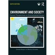 Environment and Society: Human Perspectives on Environmental Issues by Harper; Charles, 9781138206489