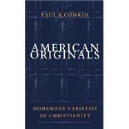American Originals - Conkin, Paul Keith